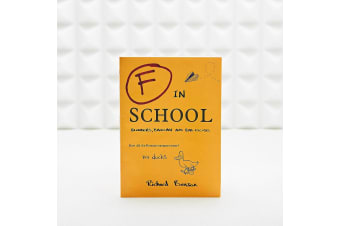 F in School: Blunders, Backchat & Bad Excuses Gift Book
