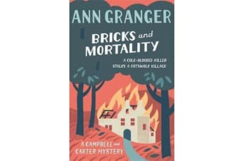 Bricks and Mortality (Campbell & Carter Mystery 3) - A cosy English village crime novel of wit and intrigue