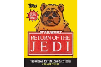 Star Wars: Return of the Jedi - The Original Topps Trading Card Series, Volume Three