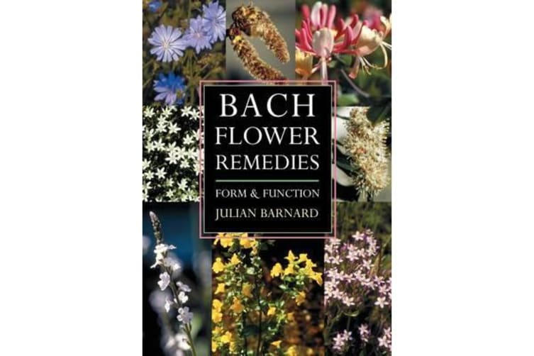 Bach Flower Remedies - Form and Function