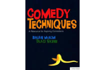 Comedy Techniques - An Introduction for Aspiring Comedians