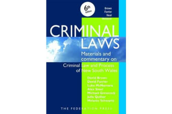 Criminal Laws - Materials and Commentary on Criminal Law and Process in NSW