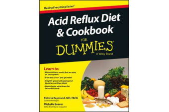 Acid Reflux Diet and Cookbook For Dummies