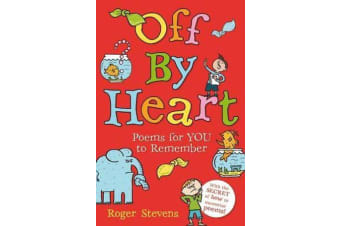 Off By Heart - Poems for Children to Learn and Remember