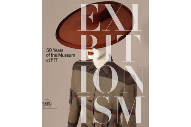 Exhibitionism - 50 Years of the Museum at FIT
