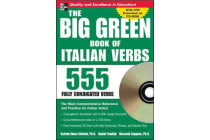 Big Green Book of Italian Verbs - 555 Fully Conjugated Verbs