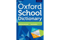 Oxford School Dictionary - The UK's bestselling dictionary for  children aged 10+