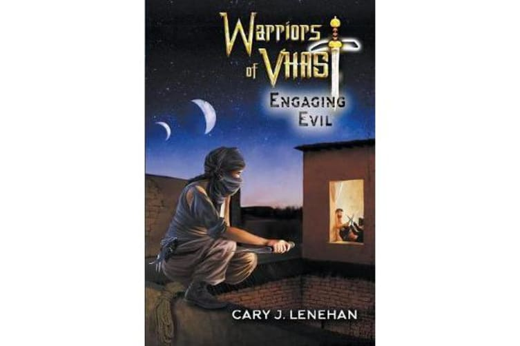 Engaging Evil - Book 2, Warriors of Vhast series