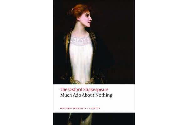 Much Ado About Nothing - The Oxford Shakespeare