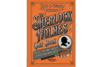 Sherlock Holmes Case Book - Solve-it-Yourself Mysteries