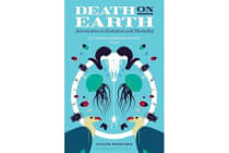 Death on Earth - Adventures in Evolution and Mortality
