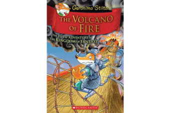 Geronimo Stilton and the Kingdom of Fantasy - The Volcano of Fire