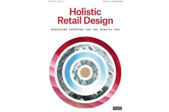 Holistic Retail Design - Reshaping Shopping for the Digital Era