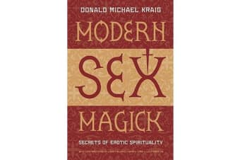 Modern Sex Magick - Lessons in Liberation
