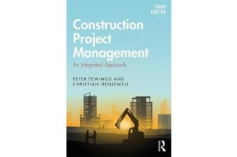 Construction Project Management - An Integrated Approach