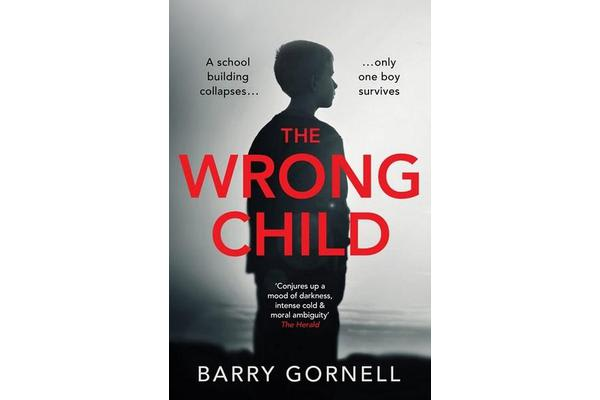 The Wrong Child - A gripping thriller you won't forget...
