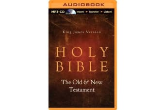 Holy Bible - King James Version, the Old & New Testaments