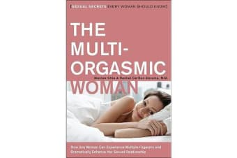 The Multi-Orgasmic Woman - Sexual Secrets Every Woman Should Know