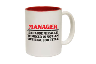 123T Funny Mugs - Manager Because Miracle Worker Not A Job - Red Coffee Cup
