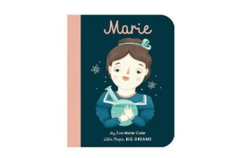 Marie Curie - My First Marie Curie