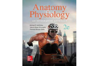 Anatomy & Physiology - An Integrative Approach