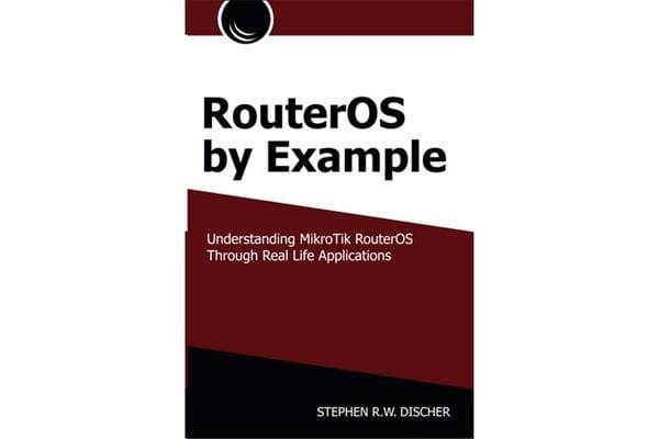 RouterOS By Example Book