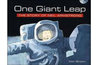 One Giant Leap - The Story of Neil Armstrong