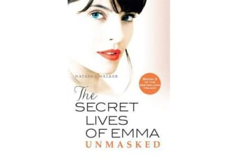 Secret Lives of Emma - Unmasked, The