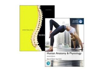 Human Anatomy & Physiology, Global Edition + A Brief Atlas of the Human Body, 11th Edition