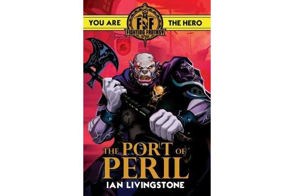 Fighting Fantasy - The Port of Peril