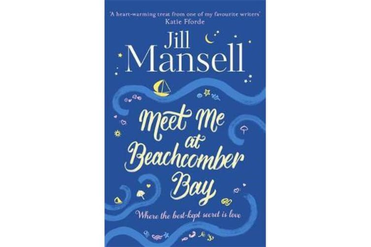 Meet Me at Beachcomber Bay - The feel-good bestseller to brighten your day