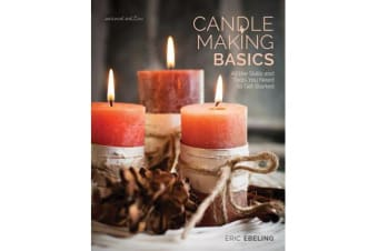 Candle Making Basics - All the Skills and Tools You Need to Get Started