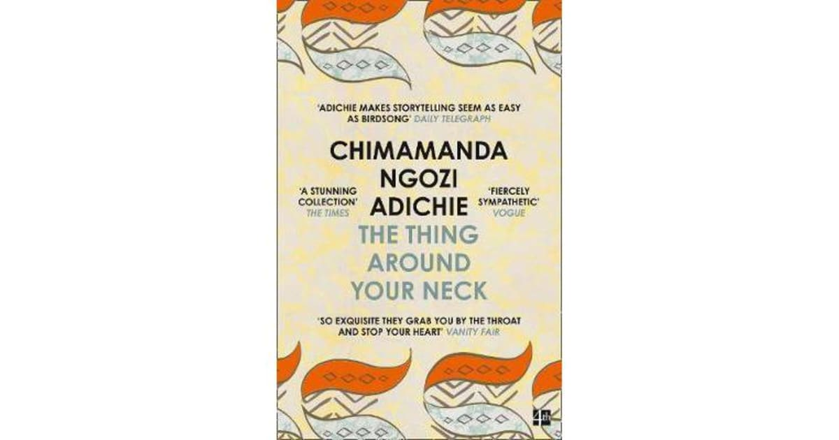 the thing around your neck adichie