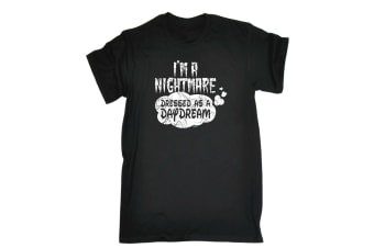 123T Funny Tee - Im A Nightmare Dressed As Daydream - (X-Large Black Mens T Shirt)