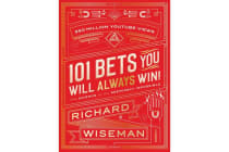 101 Bets You Will Always Win - The Science of the Seemingly Impossible