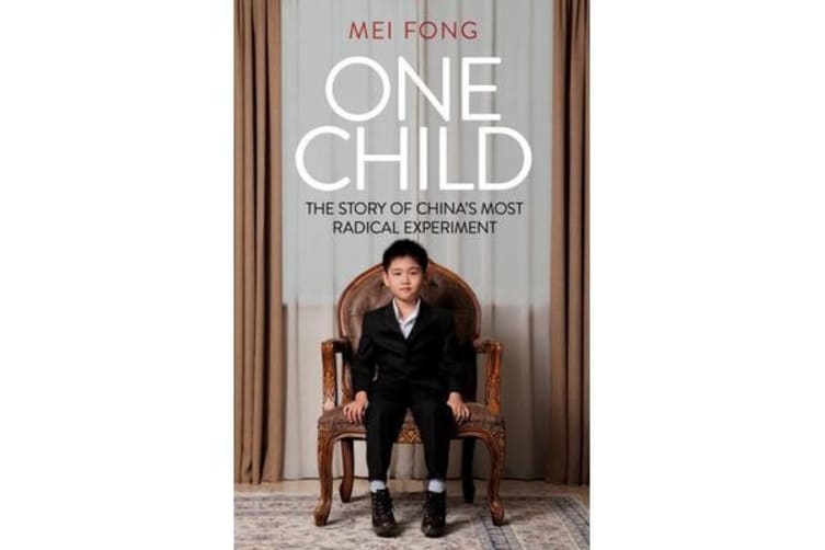 One Child - Life, Love and Parenthood in Modern China