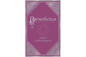 Benedictus - A Book Of Blessings