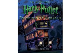 Harry Potter and the Prisoner of Azkaban - The Illustrated Edition