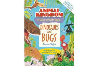 Animal Kingdom Sticker Activity Book - Dinosaurs and Bugs