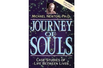 Journey of Souls - Case Studies of Life Between Lives