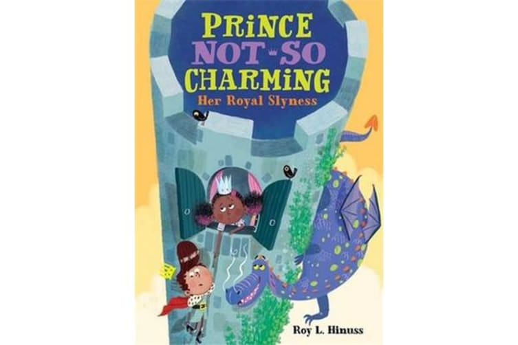 Prince Not-So Charming - Her Royal Slyness