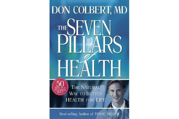 Seven Pillars of Health - The Natural Way to Better Health for Life