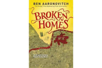 Broken Homes - The Fourth Rivers of London novel