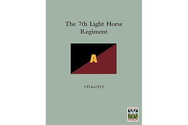 History of the 7th Light Horse Regiment AIF