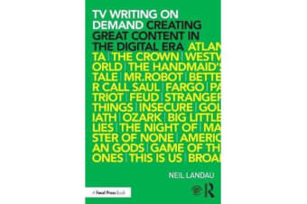 TV Writing On Demand - Creating Great Content in the Digital Era