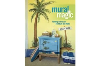 Mural Magic - Painting Scenes on Furniture and Walls
