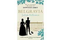 Julian Fellowes's Belgravia - A tale of secrets and scandal set in 1840s London from the creator of DOWNTON ABBEY