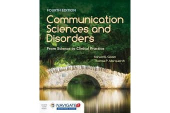 Communication Sciences And Disorders - From Science To Clinical Practice