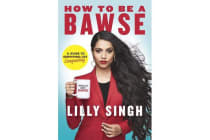 How to be a Bawse - A Guide to Conquering Life