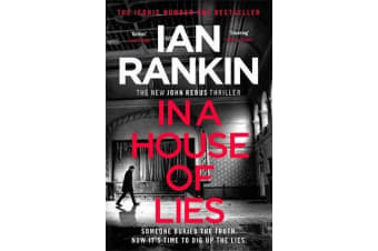 In a House of Lies - The Brand New Rebus Thriller - the No.1 Bestseller